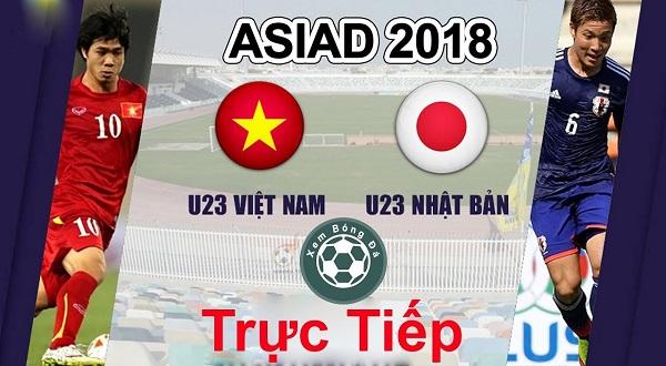 Link bóng đá trực tiếp U23 Việt Nam vs. U23 Nhật Bản tại ASIAD 2018